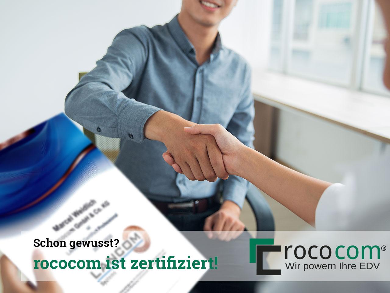 Schon gewusst? rococom ist zertifiziert für…